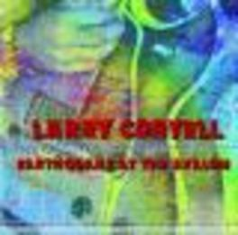 EARTHQUAKE AT THE AVALON LARRY CORYELL, CD