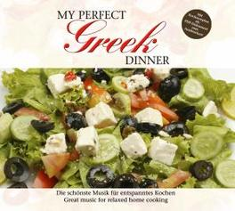 MY PERFECT GREEK DINNER GREEK RECEIPES INCLUDED/W:ZORBA'S DANCE/KOLO/AND OTHERS Audio CD, V/A, CD