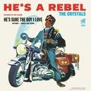HE'S A REBEL -HQ- 1963...