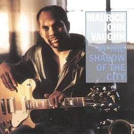 IN THE SHADOW OF THE CITY Audio CD, MAURICE JOHN VAUGHN, CD