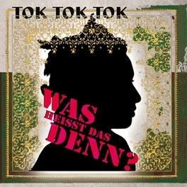 WAS HEISST DAS DENN TOK TOK TOK, 12' Vinyl
