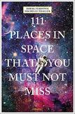 111 Places in Space That...