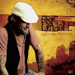 LOW ON CASH, RICH IN LOVE Audio CD, ERIC LINDELL, CD
