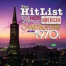 HIT LIST : 24 HOT AMERICA ...AMERICAN CHARTBUSTERS OF THE 70'S