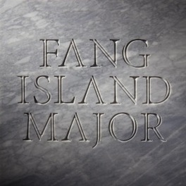 MAJOR FANG ISLAND, LP