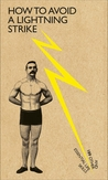How to Avoid a Lightning...