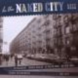 IN THE NAKED CITY FT. THE DRIFTERS/JACKIE WILSON/ARETHA FRANKLIN/A.O. Audio CD, V/A, CD