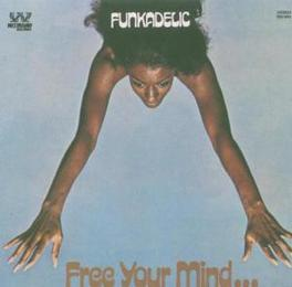 FREE YOUR MIND AND YOUR.. ..YOUR ASS WILL FOLLOW / REMASTERED, INCL. BONUS TR. Audio CD, FUNKADELIC, CD
