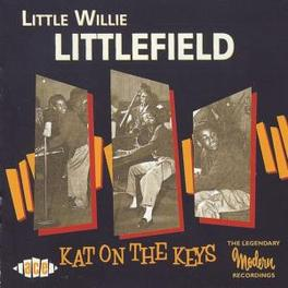 KAT ON THE KEYS Audio CD, LITTLE WILLI LITTLEFIELD, CD