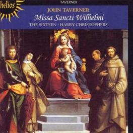 MISSA SANCTI WILHELMI THE SIXTEEN/HARRY CHRISTOPHERS Audio CD, J. TAVERNER, CD