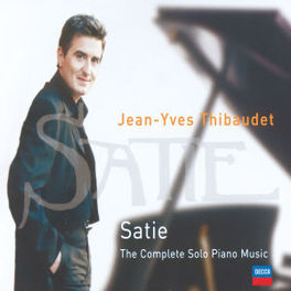 COMPLETE SOLO PIANO MUSIC W/JEAN-YVES THIBAUDET Audio CD, E. SATIE, CD