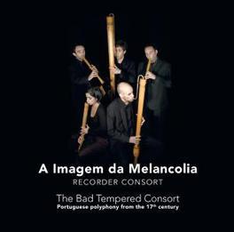 A IMAGEM DA MELONCOLIA Audio CD, BAD TEMPERED CONSORT, CD