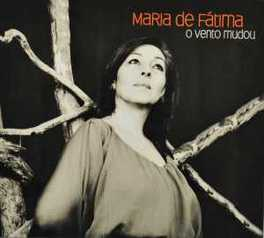 O VENTO MUDOU MARIA DE FATIMA, CD
