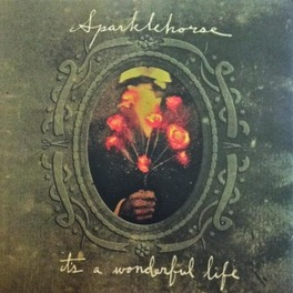 IT'S A WONDERFUL LIFE-HQ- SPARKLEHORSE, Vinyl LP