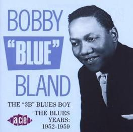 3B BLUES BOY 1952-1959 Audio CD, BOBBY BLAND, CD