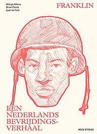 Franklin Een Nederlands Bevrijdingsverhaal, Marga Altena, Paperback