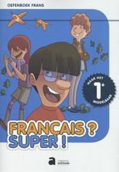 Oefenboek: Le français SUPER