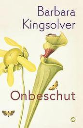 Onbeschut Kingsolver, Barbara, Ebook