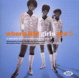 WHERE THE GIRLS ARE V.5 W/PUSSYCATS/JAN TANZY/DORIS DAY/ORCHIDS/TRACEY DEY/A.O. Audio CD, V/A, CD