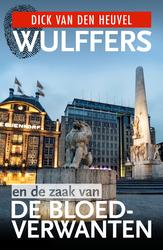 Wulffers en de zaak van de...