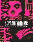 Scream with Me: The...