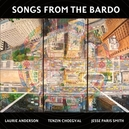 SONGS FROM THE BARDO:.. .....