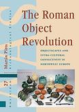 The Roman Object Revolution