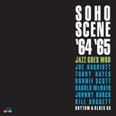 SOHO SCENE 1964-65