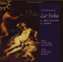 GEMINIANI: LA FOLIA Audio CD, PURCELL QUARTET, CD