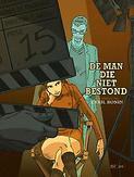MAN DIE NIET BESTOND MAN...
