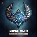 SUPREMACY 2019 MIXED BY...