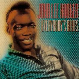 EVERYBODY'S BLUES Audio CD, JOHN LEE HOOKER, CD
