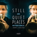 STILL AND QUIET PLACES