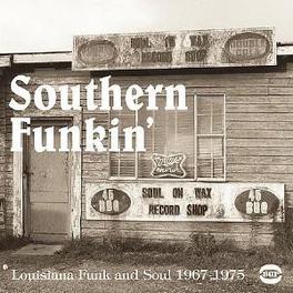 SOUTHERN FUNKIN' 1967-79 LOUISIANA FUNK & SOUL! V/A, Vinyl LP