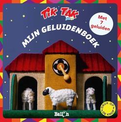 Tik Tak  - Mijn geluidenboek