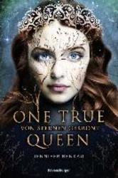 One True Queen, Band 1: Von...