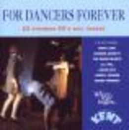 FOR DANCERS FOREVER W/MARY LOVE,VERNON GARRETT,SWEETHEARTS,LOWELL FULSON,.. Audio CD, V/A, CD