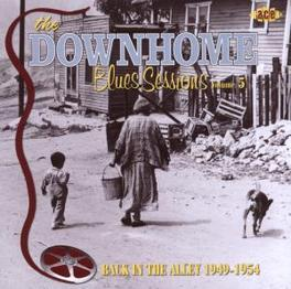 DOWNHOME BLUES SESSIONS 5 BACK IN THE ALLEY 1949-1954 Audio CD, V/A, CD