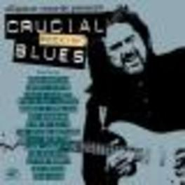 CRUCIAL ROCKIN' BLUES W/COCO MONTOYA/JOHNNY WINTER/TINSLEY ELLIS/A.O. Audio CD, V/A, CD