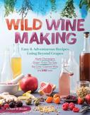 Wild Winemaking: Easy and...