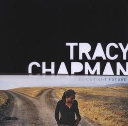 OUR BRIGHT FUTUTRE Audio CD, TRACY CHAPMAN, CD