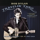 BOOTLEG SERIES 15:.. .. TRAVELIN' THRU, 1967 - 1969