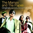 ORIGINALS - THE MAMAS AND THE PAPAS