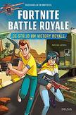De strijd om Victory Royale