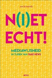N(i)et echt!. Mediawijsheid in tijden van fake news, Jan De Maeyer, Paperback