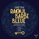 RAOUL BARBE BLEUE ORKESTER...