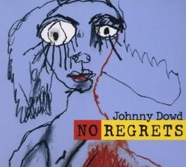 NO REGRETS JOHNNY DOWD, CD