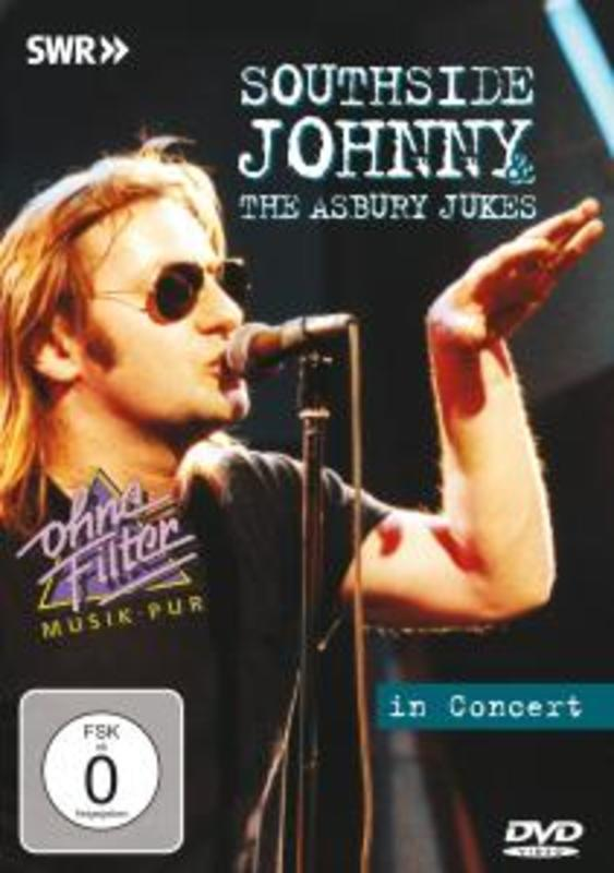 Southside Johnny & Asbury - In Concert -Ohne Filter