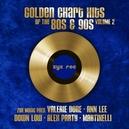 GOLDEN CHART HITS 80S &.....