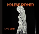 MYLENE FARMER LIVE 2019...